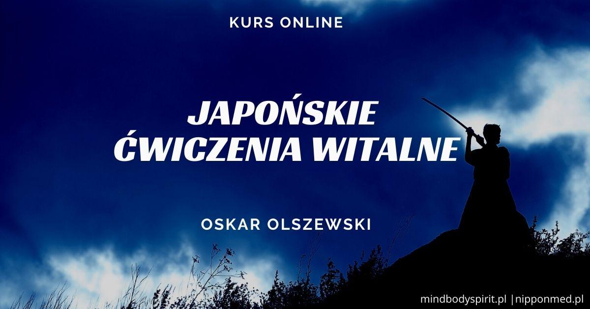 Japońskie ćwiczenia witalne - Oskar Olszewski
